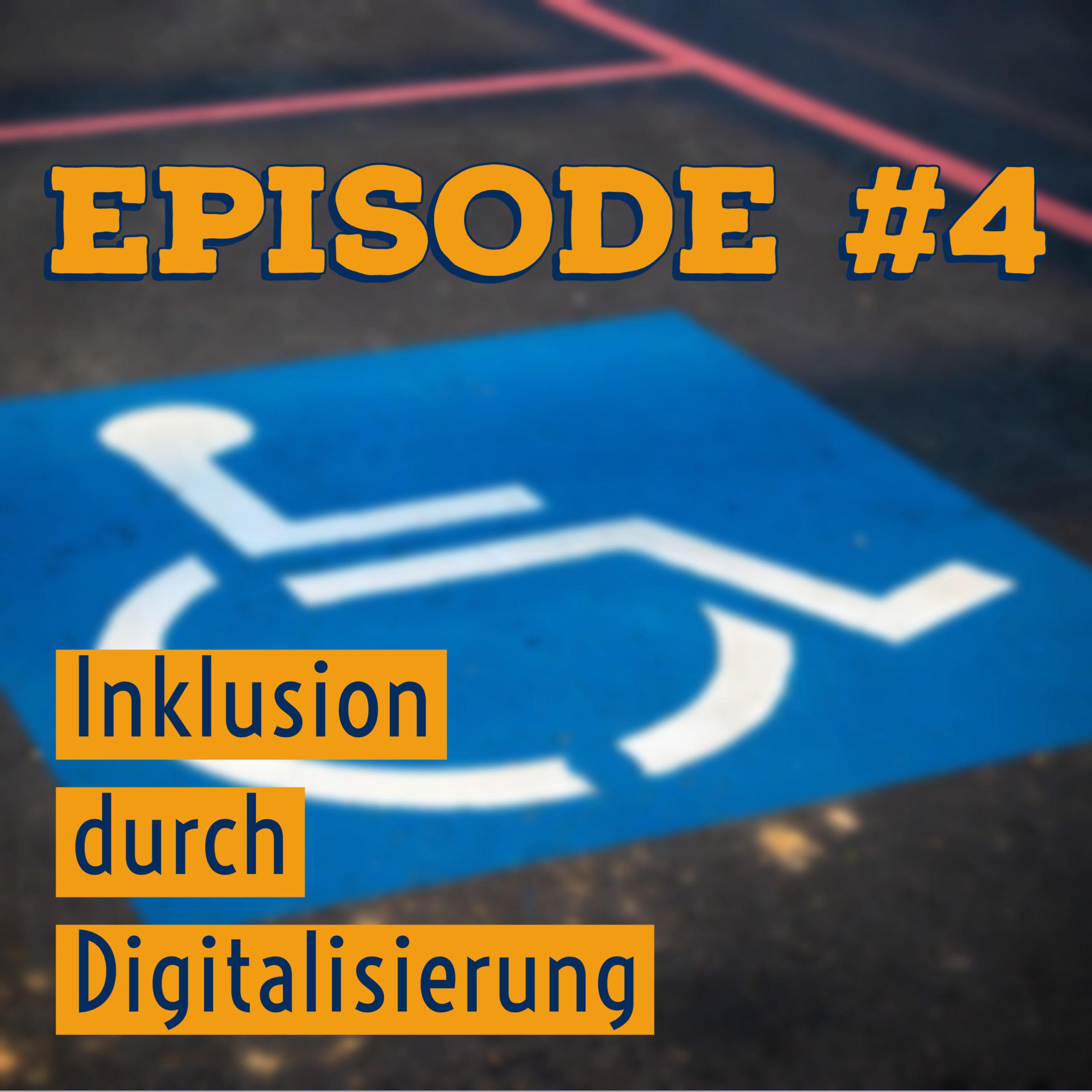[04] Inklusion durch Digitalisierung