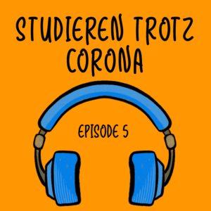 [05] Studieren trotz Corona